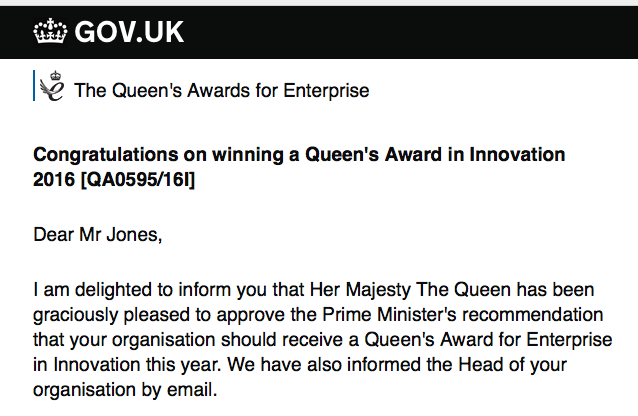 How we were notified as a Queens Award winner.
