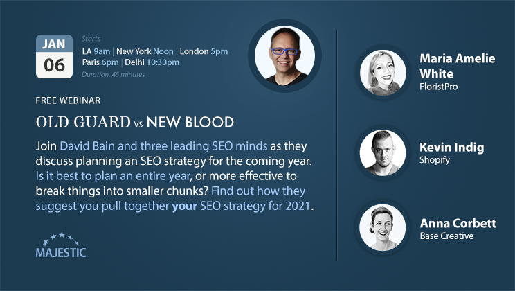 On 6th Jan 2021 join David Bain, Maria Amelie White, Kevin Indig and Anna Corbett  to discuss SEO strategy for 2021.
